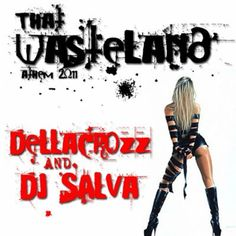 Dellacrozz ft Dj Salva – Wasteland 2011 Anthem  Online Digital Audio Mastering  http://www.AudiobyRay.com