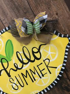 Painted Doors, Painted Signs, Hand Painted, Wooden Door Signs, Wooden Doors, Lemon Crafts, Burlap Door Hangers, Wooden Hangers, Summer Signs
