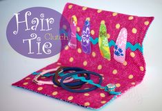 Sew your own Hair Tie Clutch to help you keep track of all your hair accessories.