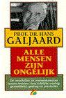 Alle mensen zijn ongelijk - Auteur: H. Galjaard