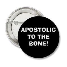 Apostolic to the Bone