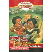 Adventures in Odyssey® #3: Point of No Return Four Books in One Volume