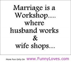 Marriage Is Quotes | Marriage is a workshop funny love quotes - Funny Loves Fun World