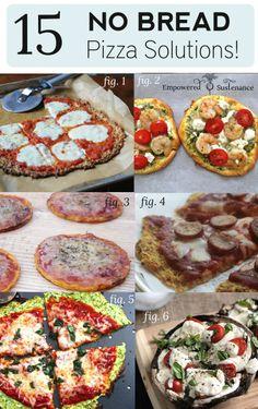 "Paleo pizza crusts - 15 great ideas for ""no bread"" pizzas! (Grain-free & Gluten-free)"