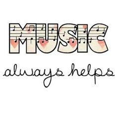 Music always helps!