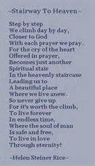 'Stairway To Heaven' poem by Helen Steiner Rice Helen Steiner Rice Poems, Poem Quotes, Funny Quotes, Verses About Friendship, Heaven Poems, Christian Poems, Quotes About Strength And Love, Philosophy Quotes, My Prayer