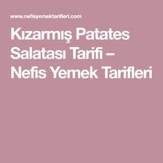 Kızarmış Patates Salatası Tarifi – Nefis Yemek Tarifleri