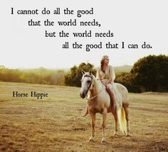 Don't forget that you serve a big purpose. It may not seem big to you, but to one person, it could mean the world. Wisdom Quotes, Life Quotes, Quotes To Live By, Cool Words, Wise Words, Affirmations, Motivational Quotes, Inspirational Quotes, Horse Quotes
