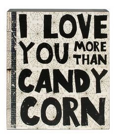 'More Than Candy Corn' Box Sign