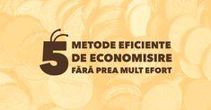 5 metode eficiente de economisire fără prea mult efort Projects To Try, Poster, Billboard