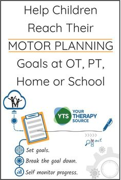 Help Students Achieve Motor Planning Goals in Occupational Therapy, PT, Home or School - Your Therapy Source Motor Planning, Self Monitoring, Pediatric Occupational Therapy, Executive Functioning, Physical Therapist, Speech And Language, Pediatrics, Physics, Students