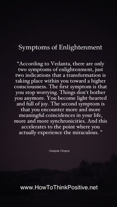 Symptoms of Enlightenment Quote #quotes #inspiration #motivation #enlightenment