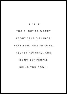 Top 18 Life Is Too Short Quotes and Sayings Collection Motivacional Quotes, Happy Quotes, True Quotes, Words Quotes, Wise Words, Sayings, Lucky Quotes, Life Quotes Tumblr, Happiness Quotes