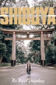 Best Neighbourhoods In Tokyo: Shibuya Japan Travel Guide, Tokyo Travel, Travel Guides, Tokyo Trip, Places To Travel, Places To See, Travel Destinations, Amazing Destinations, China Travel