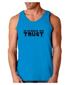 TooLoud In Science We Trust Text Loose Tank Top