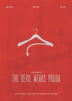 Devil Wears Prada Film Poster - Will always be one of my favorites!!!