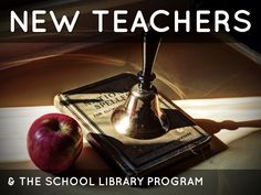 """New Teachers & The School Library"" - Elizabeth Graham helps new teachers step by step with her school's library program."