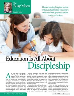 Education is All About Discipleship – By Heidi St. John The Old Schoolhouse Magazine - Winter 2015 - Page 48-49