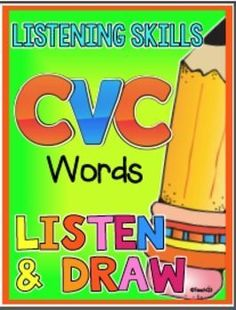 """CVC Word family:Listen and draw lessons with CVC word family theme will strengthen students reading, writing, and listening skills.CVC word families themed listening skills activities called """"Listen and Draw"""" are included in this latest edition. Listening skills are so important! Paid"""