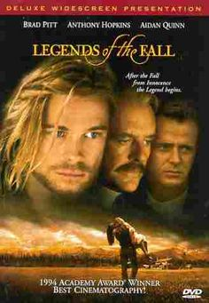 My favorite movie of all time!  Set in rural Montana at the turn of century, it is the story of 3 brothers all in love with the same woman!