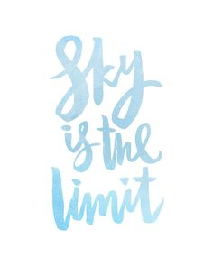 Sky Is The Limit Handwritten Handlettered by planeta444 on Etsy