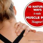 10 Natural Ways To Make Muscle Pain Disappear<<<