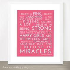 I Believe in Pink - 8x10 - $10.99. https://www.bellechic.com/deals/92afe8a83f14/i-believe-in-pink-8x10