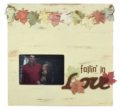 Fallin' In Love Frame - Click through for project instructions.