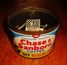 Chase & Sanborn Pressure Packed Coffee tin with 5c off regular price.