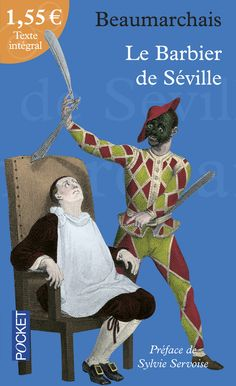 """""""Le Barbier de Séville"""" de BEAUMARCHAIS <3<3<3<3"""