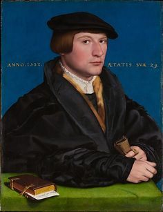 Hans Holbein the Younger, Portrait of a Member of the Wedigh Family, probably Hermann von Wedigh (1532, Metropolitan Museum of Art, New York)