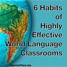 6 Habits of Highly Effective World Language Classrooms Includes rubrics & Teacher self-assessment Spanish Teaching Resources, Teaching Strategies, Teaching Tips, Spanish Activities, Teaching Reading, Instructional Strategies, High School Spanish, Spanish Teacher, Spanish 1