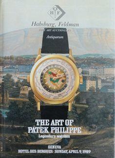 The Art of Patek Philippe Legendary Watches Geneva Book by Antiquorum from Baer & Bosch Auctioneers.