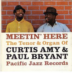 Curtis Amy & Paul Bryant - Meetin' Here (1961)