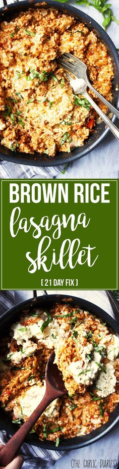 Brown Rice Lasagna Skillet [21 Day Fix friendly] - Lighten up (BIG time!) your favorite lasagna recipe with this super simple and super healthy brown rice skillet! All the flavors of your favorite cheesy, meaty, gooey lasagna packed into one delicious pan. You'll love it! #21dayfix #glutenfree Healthy Diet Recipes, Clean Eating Recipes, Healthy Eating, Cooking Recipes, Healthy Food, Fixate Recipes, Healthy Lasagna, Yummy Food, Eating Clean