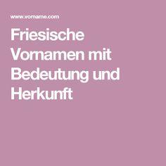 Friesische Vornamen mit Bedeutung und Herkunft