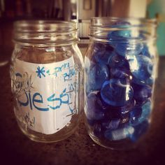 Blessing jar...  -Tattle for what someone did to serve/bless you. (Proverbs 3:7) -Mom or dad catches you doing something with out complaining (Philippians 2:14-15)