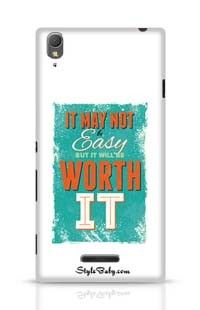 It May Not Be Easy  But It Will Be Worth It Sony Xperia T3 Phone Case