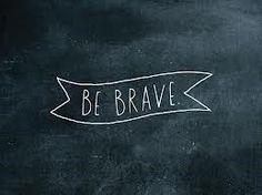 Video:  http://www.youtube.com/watch?v=QUQsqBqxoR4   Brave - By Sara Bareilles  Version With Lyrics:  http://www.youtube.com/watch?v=dyAfjUHlFSM