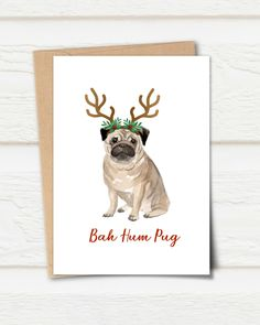 Printable card, Bah Hum Mug Card, Funny Pug Christmas Card, Funny Christmas Card, Card for Pug Lover, Funny Dog Christmas Card, Pug Valentine, Valentine Day Cards, Pug Christmas, Funny Christmas Cards, Printable Cards, Printables, Pug Breed, Watercolor Christmas Cards, Card Card
