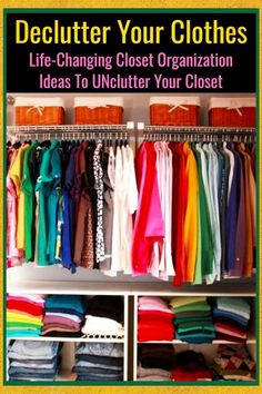 Declutter Your Clothes - Life-Changing Closet Organization Ideas To UNclutter Your Closet and have a Konmari Closet - organization ideas for the home clutter declutter tips to declutter and organize your house from Decluttering Your Life Organizing Hacks, Clutter Organization, Organization Ideas, Decluttering Ideas, Bedroom Organization, Clothing Organization, Bedroom Storage, Storage Ideas, Household Organization