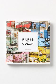 Paris In Color #anthropologie