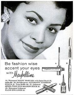 In Maybelline featured an African American model in their ad's. The Maybelline Company sold to Plough Inc. in December of 1950s Hair And Makeup, 1950s Makeup, Vintage Makeup Ads, Hair And Makeup Tips, Hair And Makeup Artist, Vintage Ads, Retro Makeup, Retro Ads, Retro Posters