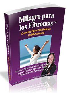 Uterine Fibroids Miracle™ - Uterine Fibroids Cure Book