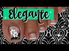 Uñas Elegantes y Sencillas/♥Decoración de Uñas Pies Elegante/♥Chic Feet Nail Decoration - YouTube Toe Nail Art, Toe Nails, Shellac Nails, Nail Polish, Finger, Manicure And Pedicure, Beauty Hacks, Nail Designs, Hair Beauty