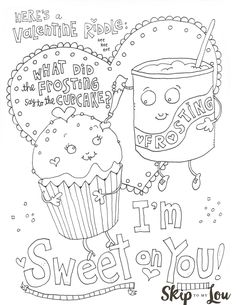 Free Printable Sweet on you Valentine Coloring Sheet. An easy craft or activity for kids (and adults) for Valentine's Day