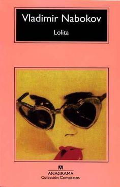 Lolita, de Vladimir Nabokov.  http://www.quelibroleo.com/libros/lolita 17-6-2012