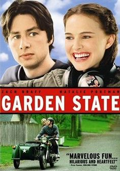 Garden State (has a great soundtrack as well...)