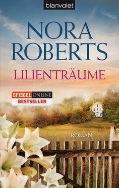 """Merlins Bücherkiste: Rezension zu """"Lilienträume"""" von Nora Roberts"""