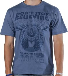 09ee9cb9430 Don t Stop Believing Journey Shirt made by FEA Merchandising in  collections  Music  Journey